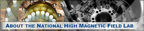 About the National High Magnetic Field Laboratory